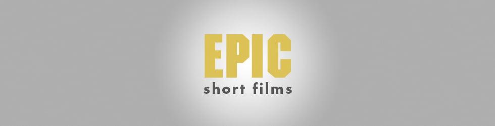 Epic Short Films