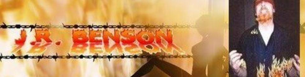 J.R. Benson  INNOVATOR & PERPETRATOR OF WESTCOAST ULTRAVIOLENCE
