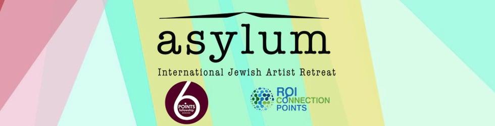 Asylum: International Jewish Artist Retreat