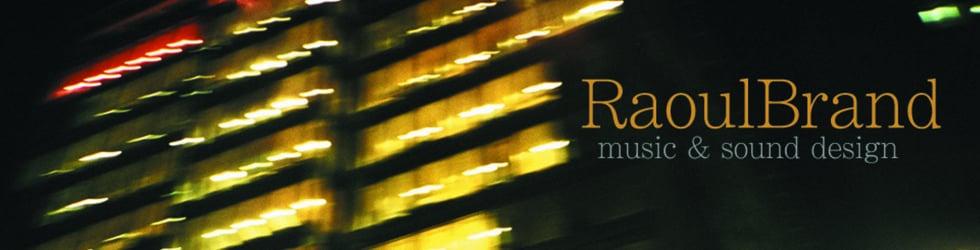 Raoul Brand Music & Sound Design