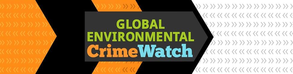 Global Environmental Crime Watch