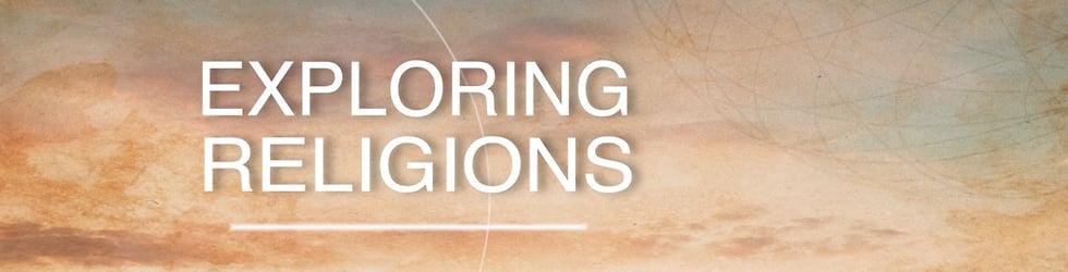 Exploring Religions