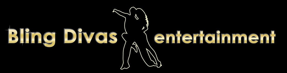 Bling Divas Entertainment ~ DANCE DANCE DANCE!
