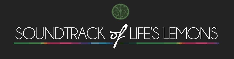 Soundtrack of Life's Lemon