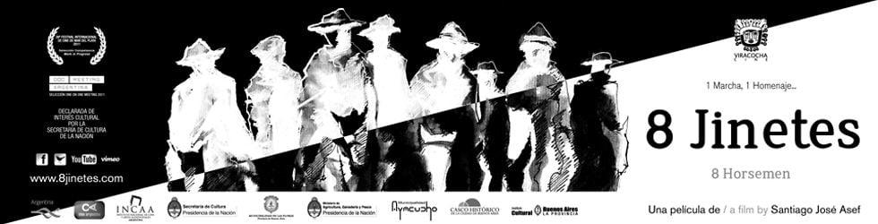 """""""8 Jinetes"""" (Bicentenario, un viaje a caballo por Argentina)"""