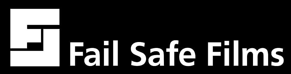 Fail Safe Films