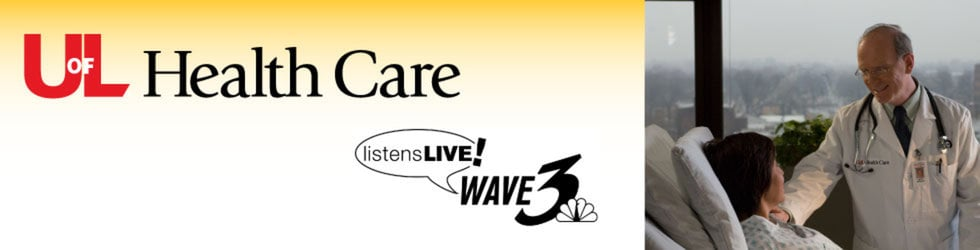 UofL Health Care on WAVE-3 Listen's Live