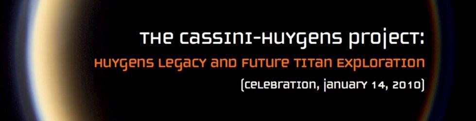 Huygens Legacy and Future Titan Exploration: Celebration