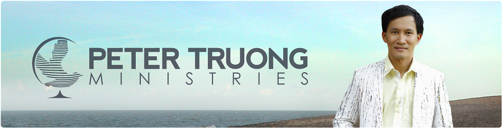PETER TRUONG MINISTRIES