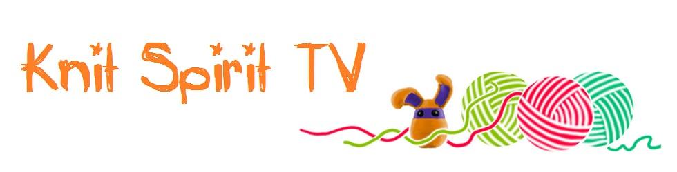Knit Spirit TV