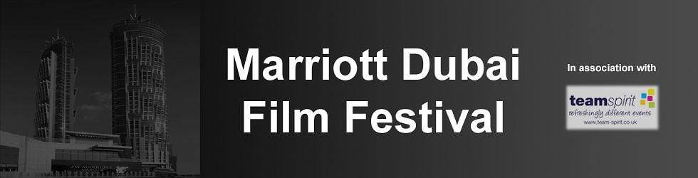 Marriott Dubai Film Festival in association with Team Spirit