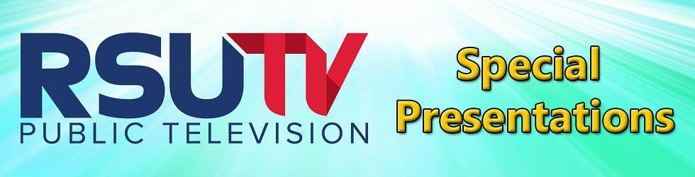 RSU Public TV Specials