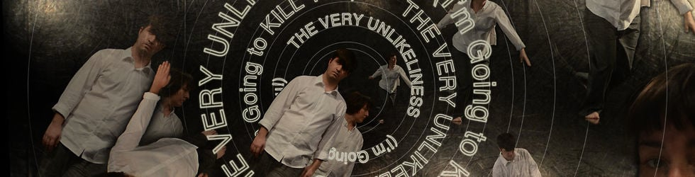 The Very Unlikeliness (I'm Going to KILL You!) [again&again version]