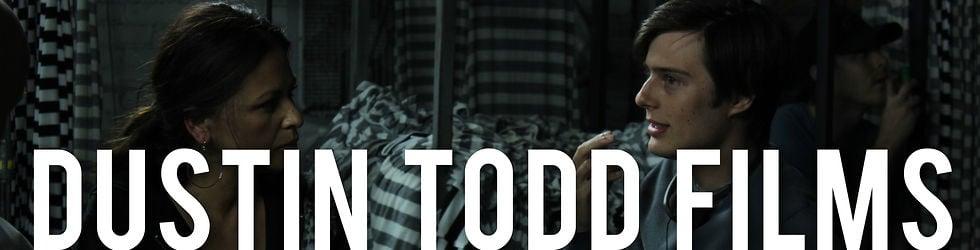 Dustin Todd Films