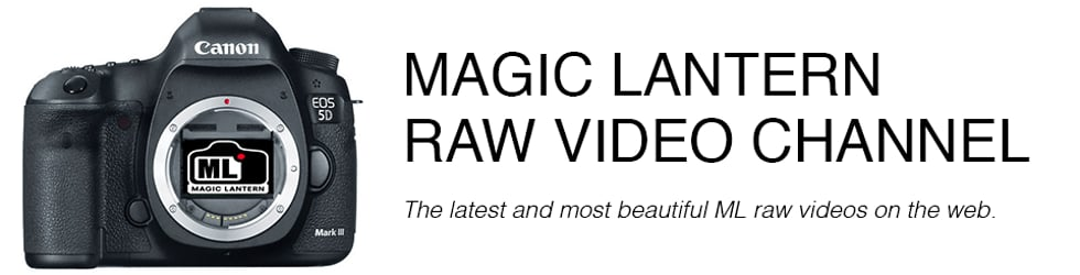Magic Lantern Raw Video Channel: The best videos!