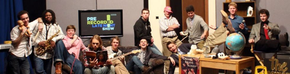 The Pre-Recorded Late Night Show (PRLNS)