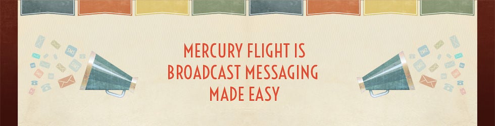 Mercury Flight Software Service For Broadcast Messaging