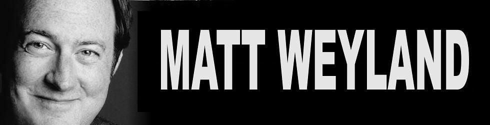 MATT WEYLAND