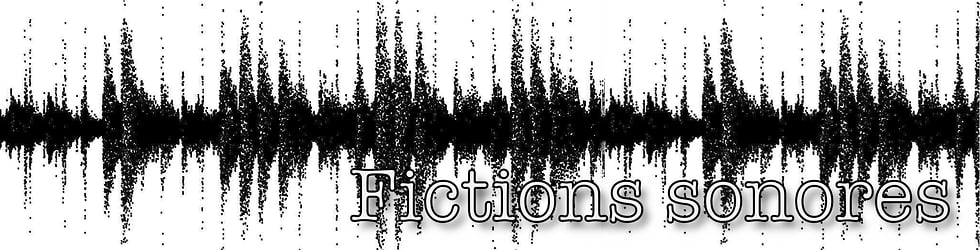 Fictions sonores