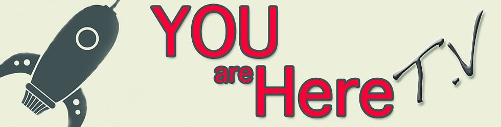 You Are Here TV