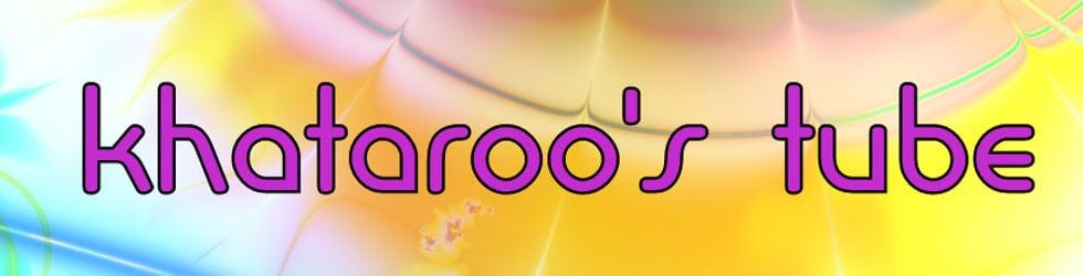 Khataroo's Tube