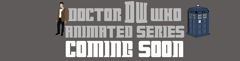 Doctor Who Animated Series
