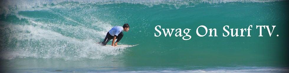 Swag On Surf TV.