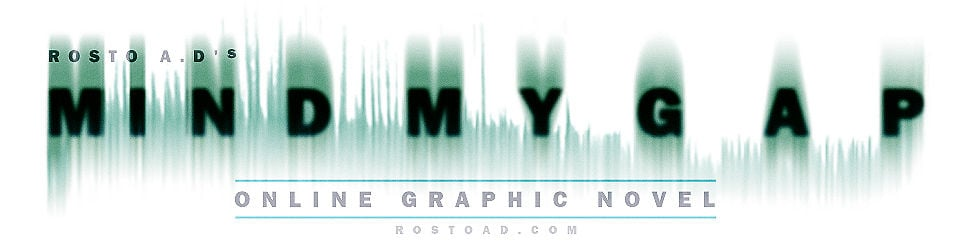 Rosto A.D's MIND MY GAP - online graphic novel