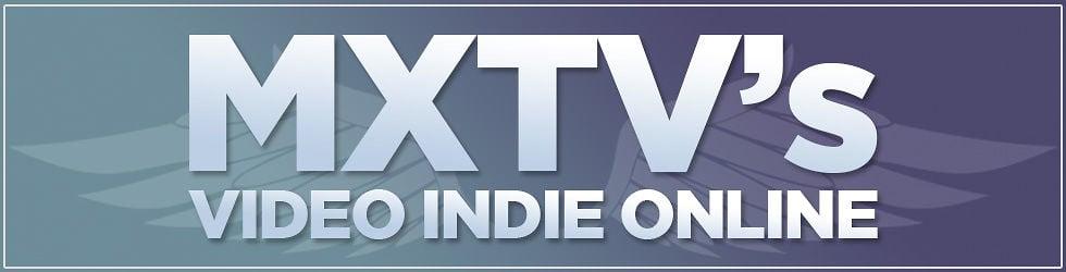 MXTV VIDEO INDIE ONLINE