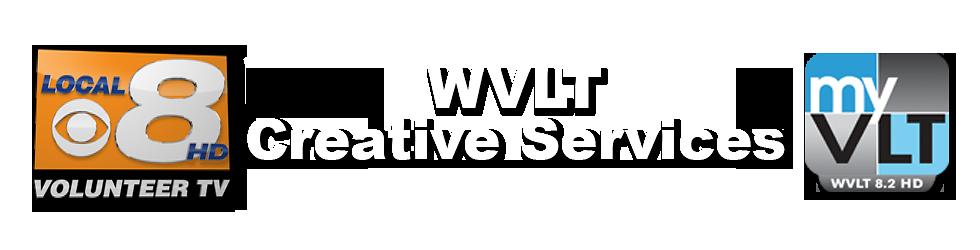 WVLT Creative Services