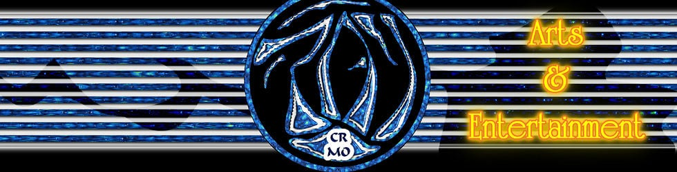 CRMO Arts & Entertainment