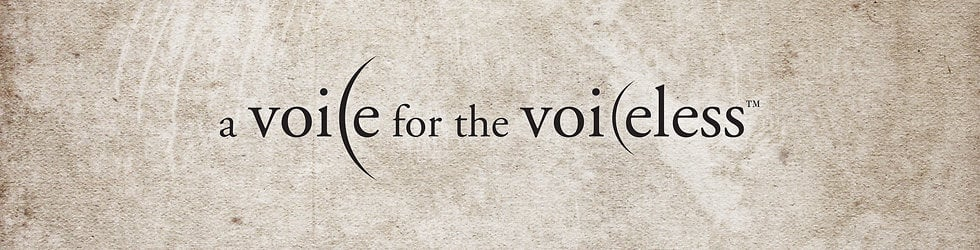 A Voice for the Voiceless