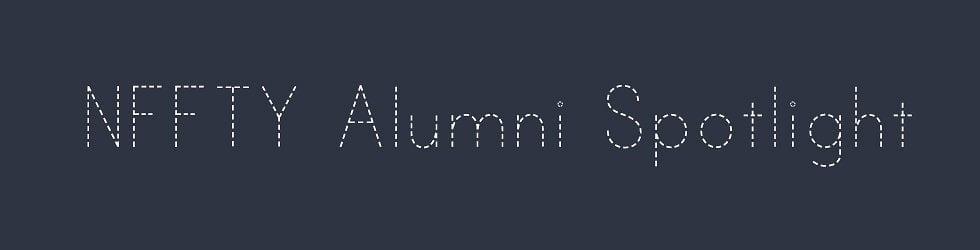 NFFTY Alumni Spotlight