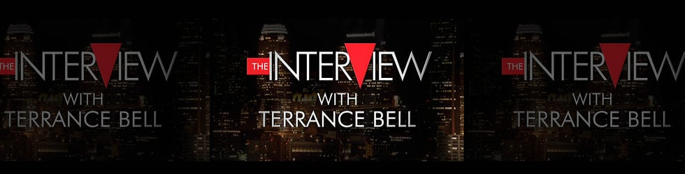 The InterView with Terrance Bell