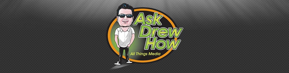 AskDrewHow Video Projects