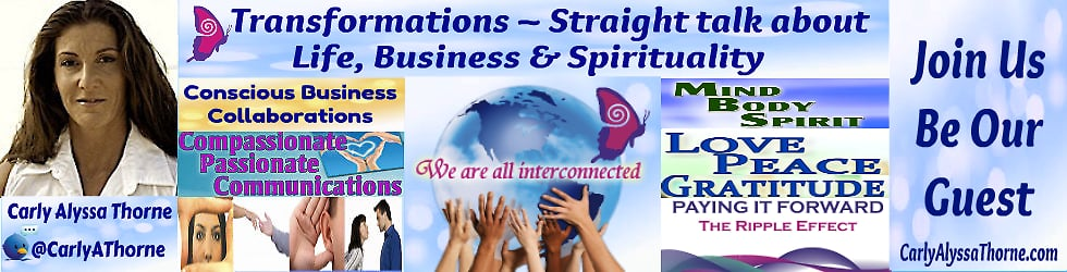 Transformations ~ Straight talk about Life, Business & Spirituality