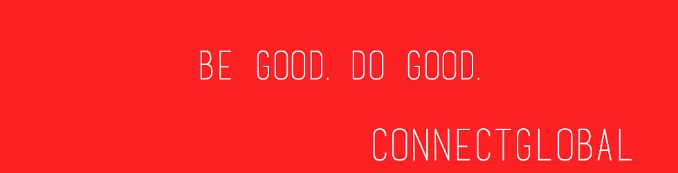 Be Good. Do Good. A Vimeo Video Channel by Connect Global