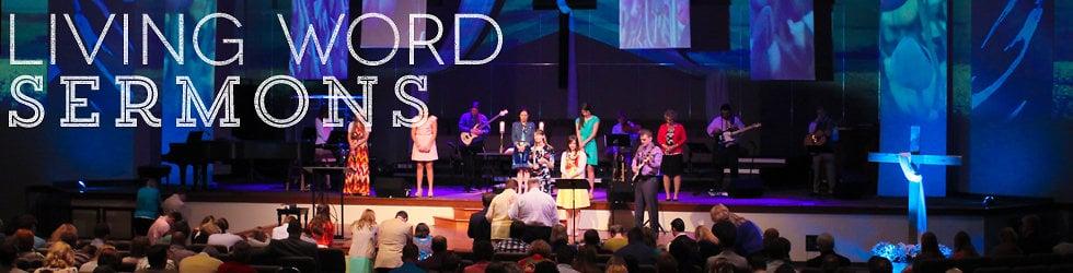 Living Word Sermons