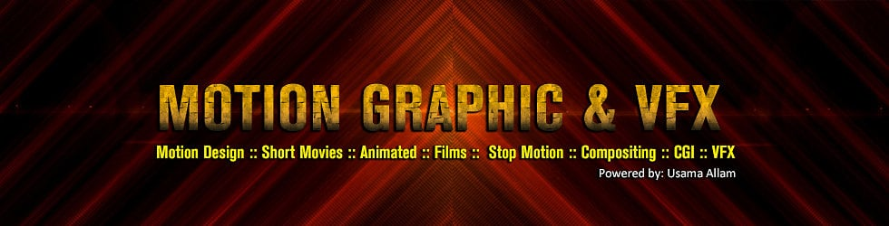 Motion  Graphic & VFX