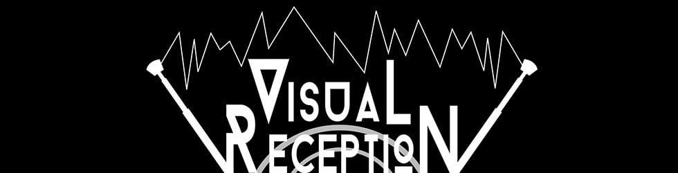 Visual Reception Multimedia