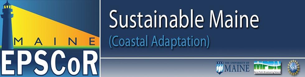 SUSTAINABLE MAINE: Coastal Adaptation: Culvert Operations