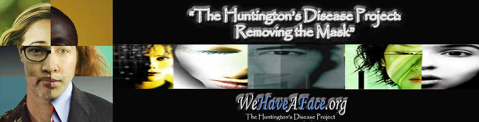 The Huntington's Disease Project - Video Testimonies!