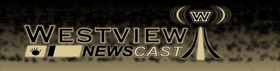 Westview Newscast