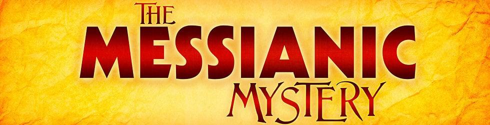 Series: Messianic Mystery