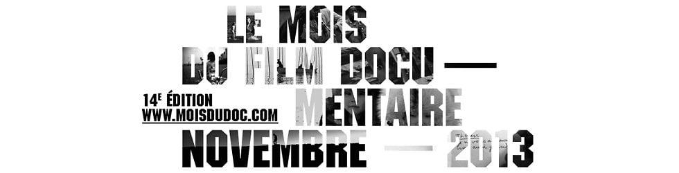 Bandes annonces du Mois du film documentaire 2013