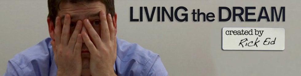 'Living The Dream'