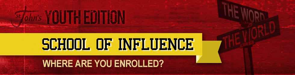 YOUTH EDITION  •  SCHOOL OF INFLUENCE