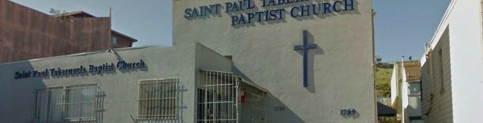 Saint Paul Tabernacle Baptist Church in San Francisco, CA