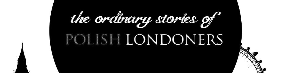 The Ordinary Stories of Polish Londoners