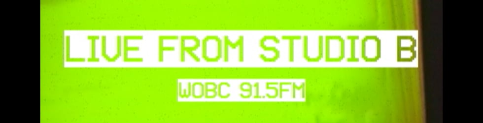 WOBC 91.5FM- Live From Studio B